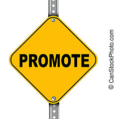 Yellow road sign of promote - Illustration of yellow...