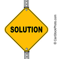 Yellow road sign of solution