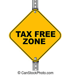 Yellow road sign of tax free zone