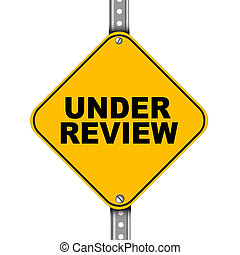 Yellow road sign of under review - Illustration of yellow...