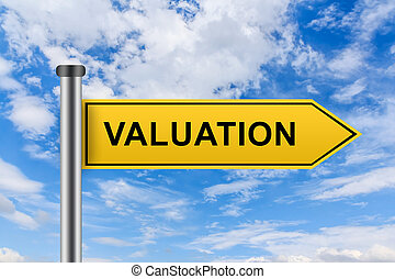 yellow road sign with valuation words - valuation words on...