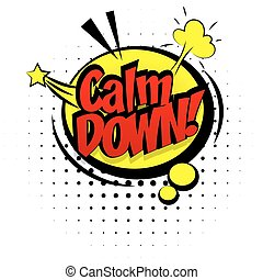 yellow sound effects pop art word calm down - Comic sound...