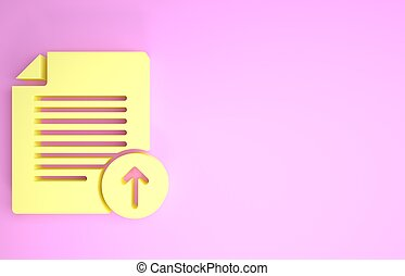 Yellow Upload file icon isolated on pink background. File document symbol. Document arrow. Minimalism concept. 3d illustration 3D render