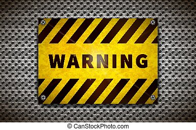 Yellow warning plate on metallic grid, industrial background