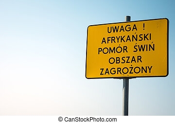 Yellow warning sign - attention, African swine fever, area at risk