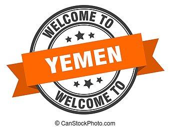 Yemen stamp. welcome to Yemen orange sign