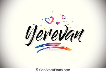 Yerevan Welcome To Word Text with Love Hearts and Creative Handwritten Font Design Vector.