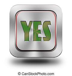 Yes aluminum glossy icon