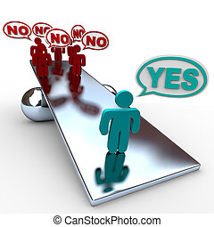 Yes Answer Outweighs No Answers in Balance - One person...