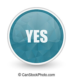 Yes brillant crystal design round blue web icon.