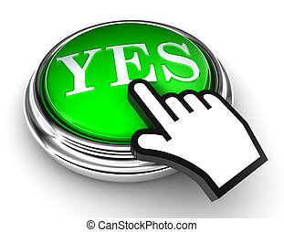 yes green button and pointer hand