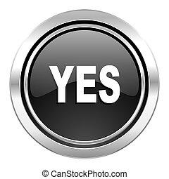 yes icon, black chrome button