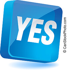 Yes Icon. - Yes 3d icon. Vector illustration.
