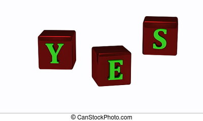 YES message with bright green letters on copper red dice...
