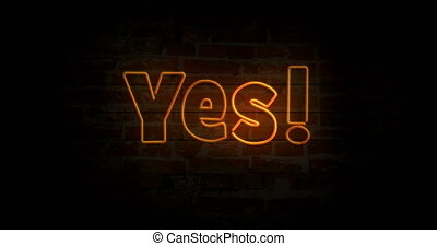 Yes neon sign light on brick wall background. Glowing large...