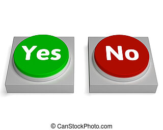 Yes No Buttons Shows Validation Or Check - Yes No Buttons...