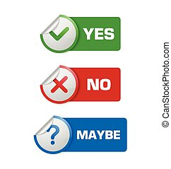 Yes, no, maybe stickers