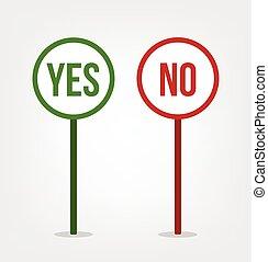 Yes no sights. Vector flat cartoon illustration