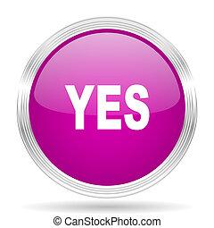 yes pink modern web design glossy circle icon