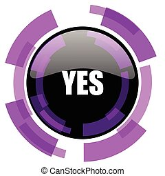 Yes pink violet modern design vector web and smartphone icon. Round button in eps 10 isolated on white background.