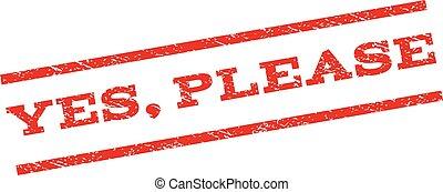 Yes Please Watermark Stamp