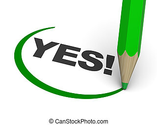 yes reply - abstract 3d illustration of text 'yes!' with ...