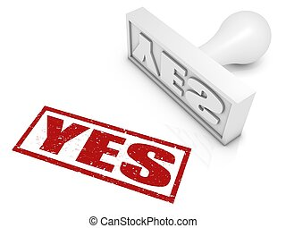 Yes Rubber Stamp - YES rubber stamp. Part of a rubber stamp...