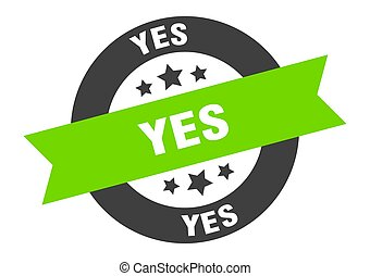 yes sign. yes black-green round ribbon sticker