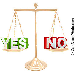 Yes Vs No Words on Scale Weighing Options to Answer - The...