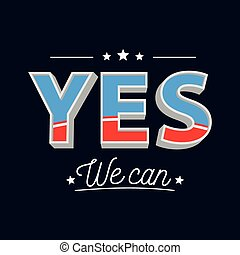 Yes We Can Motivational Poster