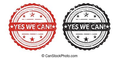 Yes We Can Slogan Over Grunge Stamp / Stamp Icon Art / Stamp Icon Jpeg / Stamp Icon Vector / Stamp Icon Symbol
