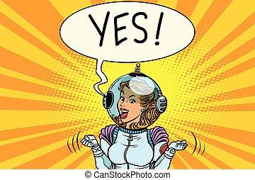 Yes, winner astronaut woman