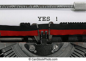 YES written with the old typewriter