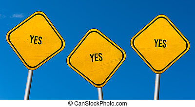 yes - yellow signs with blue sky