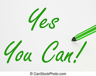 Yes You Can! On Whiteboard Means Encouragement And Optimism