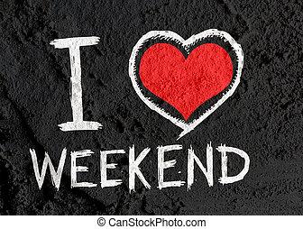 yo, amor, fin de semana, en, cemento, pared, plano de fondo,...