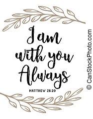 """yo, soy, con, usted, always"""", vector, tipografía, biblia,..."""