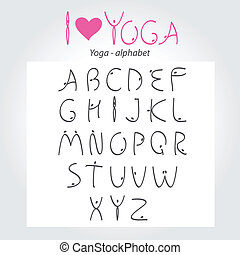 Yoga-alphabet - Yoga - the alphabet. A unique font for your...