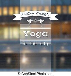 yoga, cartel, con, un, ciudad, vista.