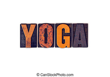 Yoga Concept Isolated Letterpress Type