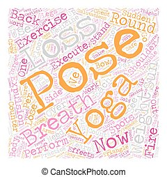 Yoga for Weight Loss What you need know to succeed part 2 text background wordcloud concept