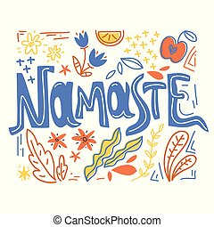 Yoga vector lettering. Namaste. Flowers and plants. Flat...