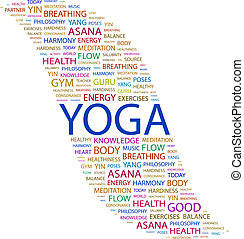YOGA. Word cloud concept illustration. Wordcloud collage.