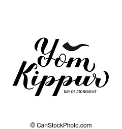 Yom Kippur Day of Atonement calligraphy hand lettering isolated on white. Jewish holiday typography poster. Easy to edit vector template for, greeting card, banner, flyer, sticker, etc.