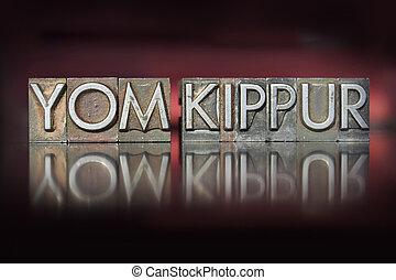 Yom Kippur Letterpress - The holiday Yom Kippur written in...