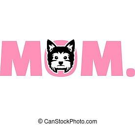 Yorkie mom in pink - Yorkie best mom ever slogan
