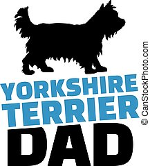 Yorkshire Terrier dad with dog silhouette