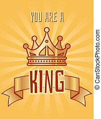You are a king greeting card