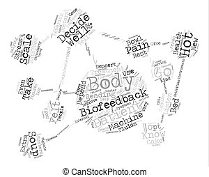 You Are A Master Of Biofeedback You Just Don t Know It Yet text background word cloud concept