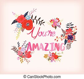 You are Amazing. Greeting card with calligraphy. Hand drawn...